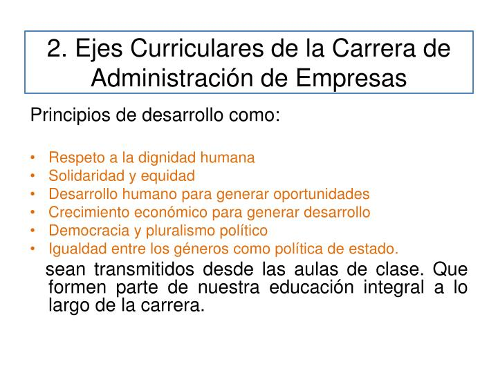 2. Ejes Curriculares de la Carrera de Administración de Empresas