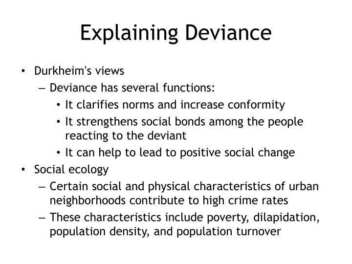 Explaining Deviance