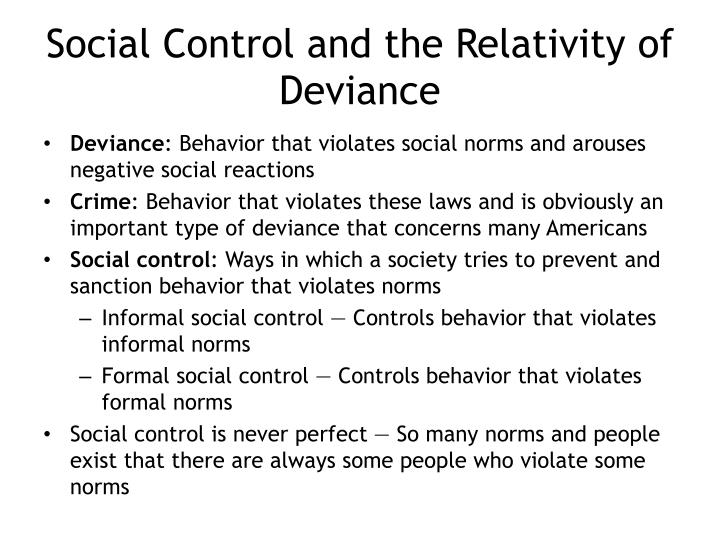 Social Control and the Relativity of Deviance