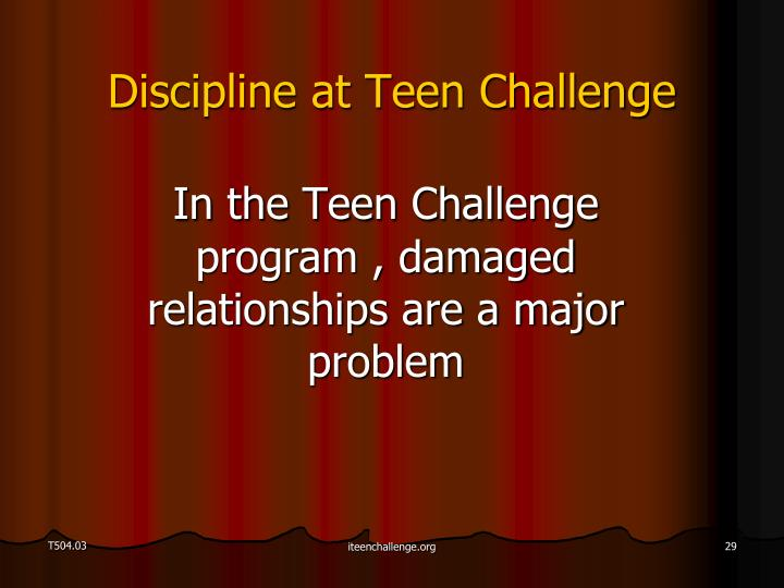 Discipline at Teen Challenge