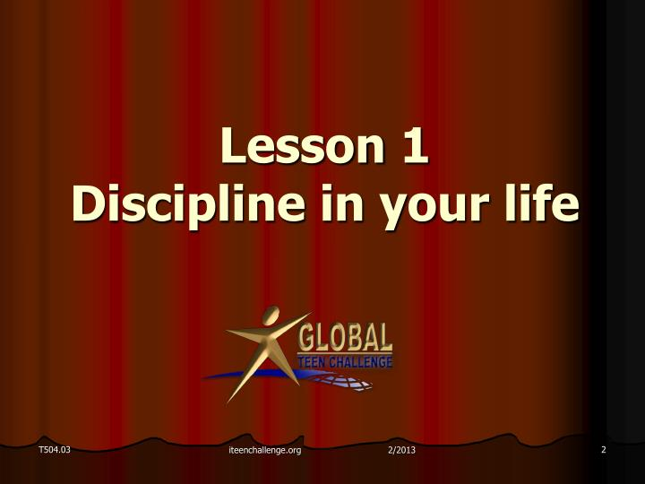 Lesson 1 discipline in your life