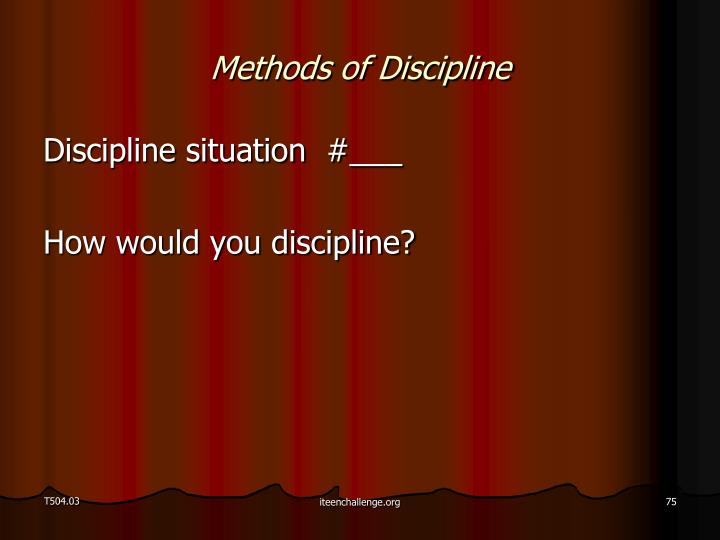 Methods of Discipline