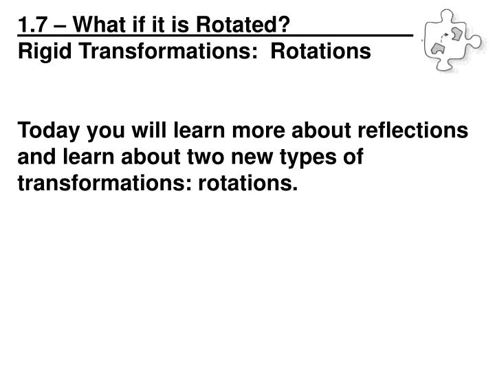 1.7 – What if it is Rotated?_