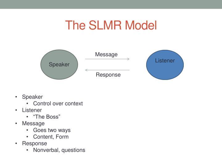 The SLMR Model
