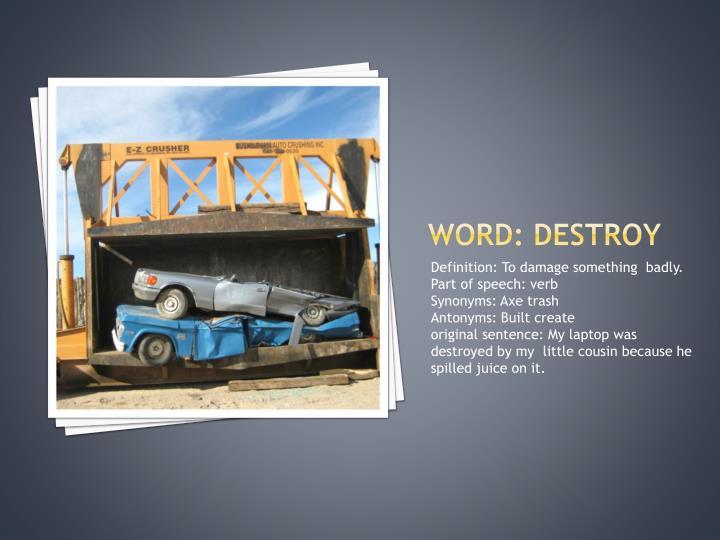 Word: destroy