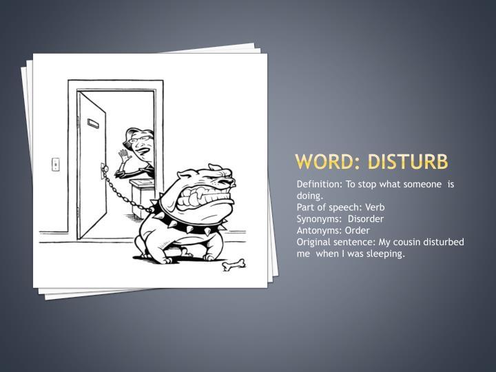 Word: disturb
