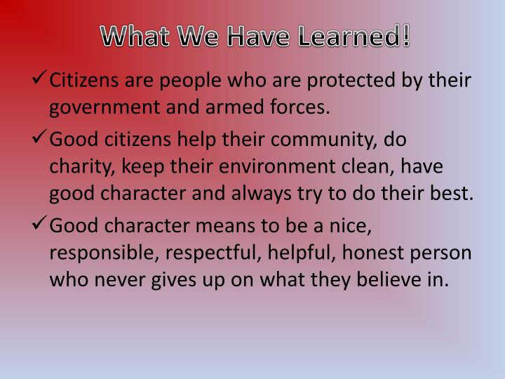 What We Have Learned!