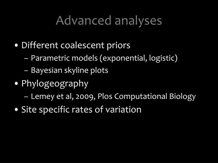 Advanced analyses