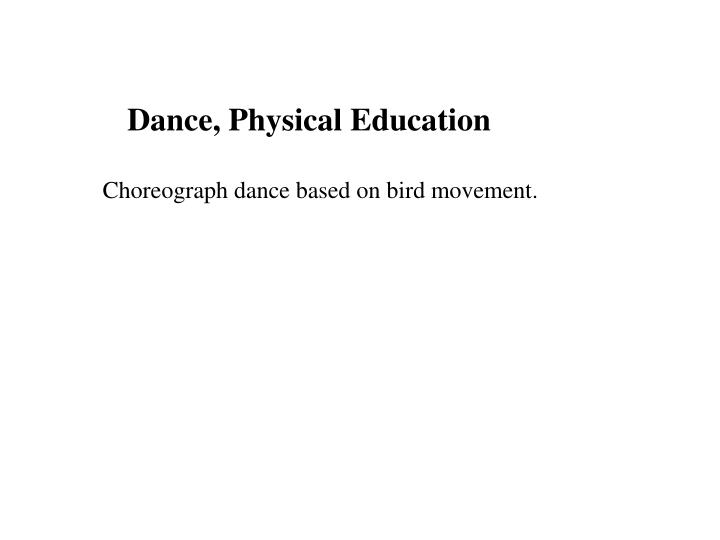 Dance, Physical Education
