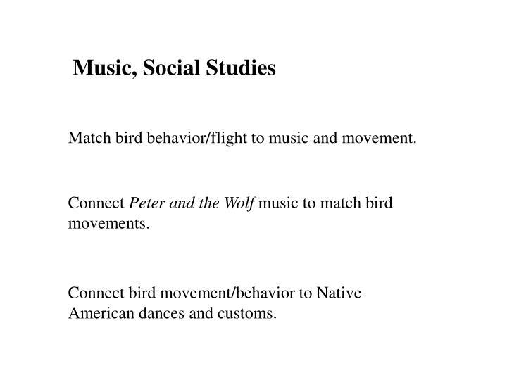 Music, Social Studies