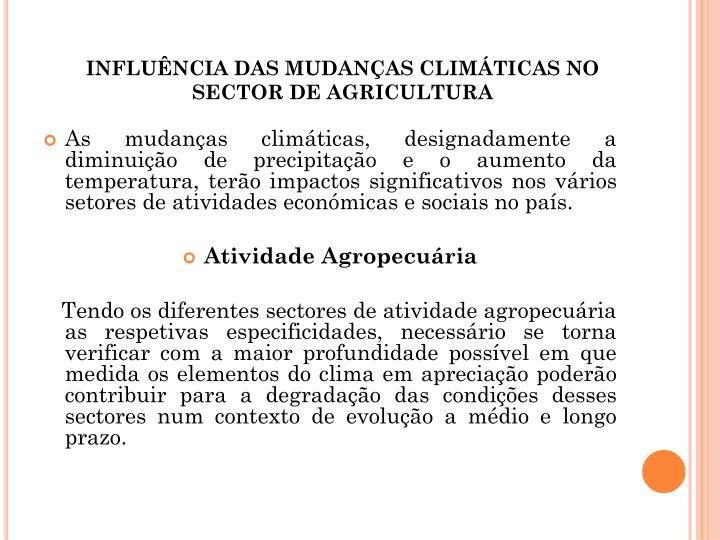 INFLUNCIA DAS MUDANAS CLIMTICAS NO SECTOR DE AGRICULTURA
