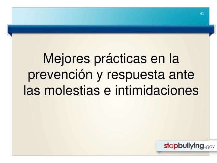 Mejores prácticas en la prevención y respuesta ante las molestias e intimidaciones