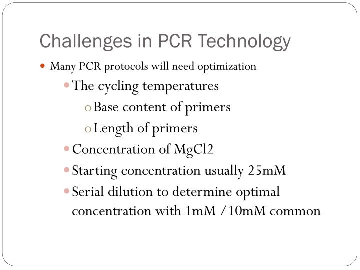 Challenges in PCR Technology