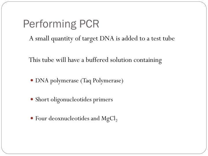 Performing PCR