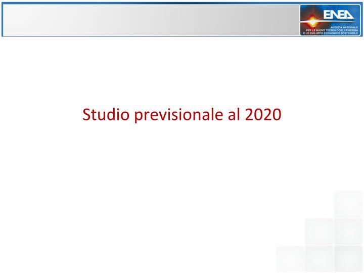 Studio previsionale al 2020