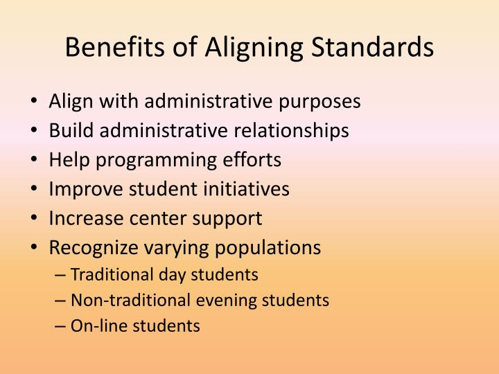 Benefits of aligning standards