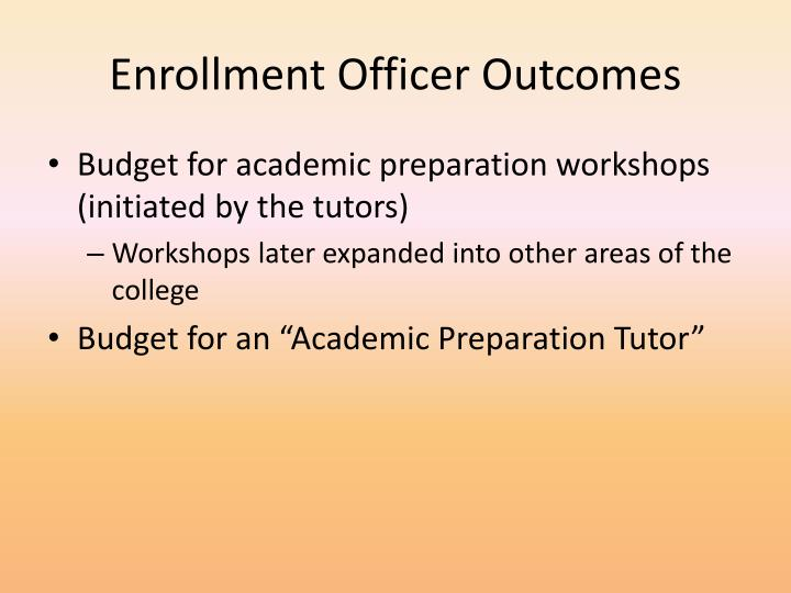 Enrollment Officer Outcomes