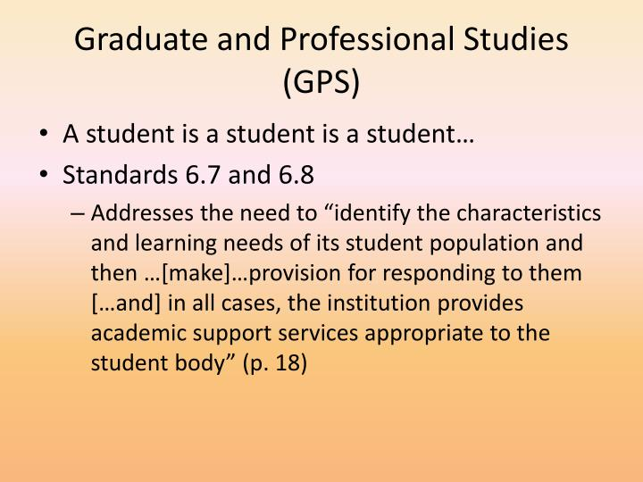 Graduate and Professional Studies (GPS)