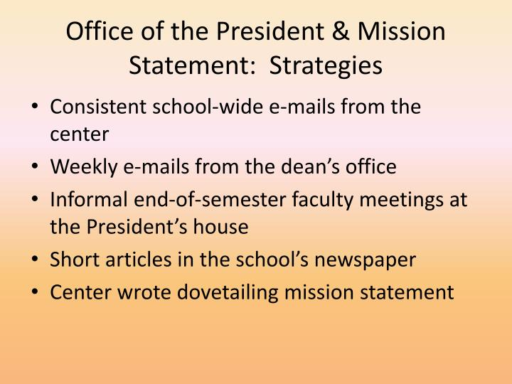 Office of the President & Mission Statement:  Strategies