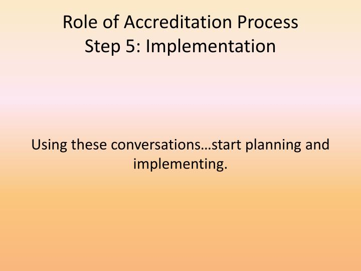 Role of Accreditation Process