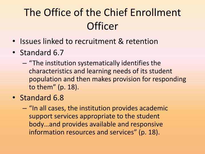 The Office of the Chief Enrollment Officer
