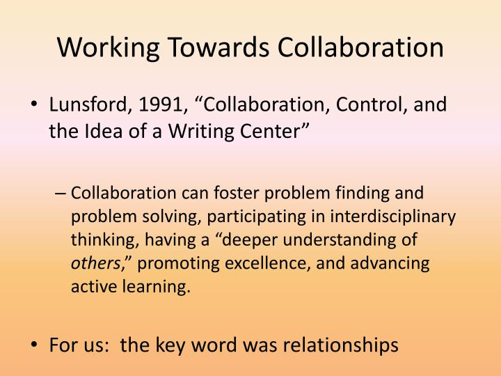 Working Towards Collaboration