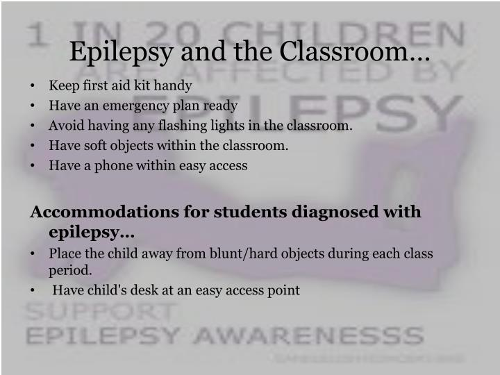 Epilepsy and the Classroom…