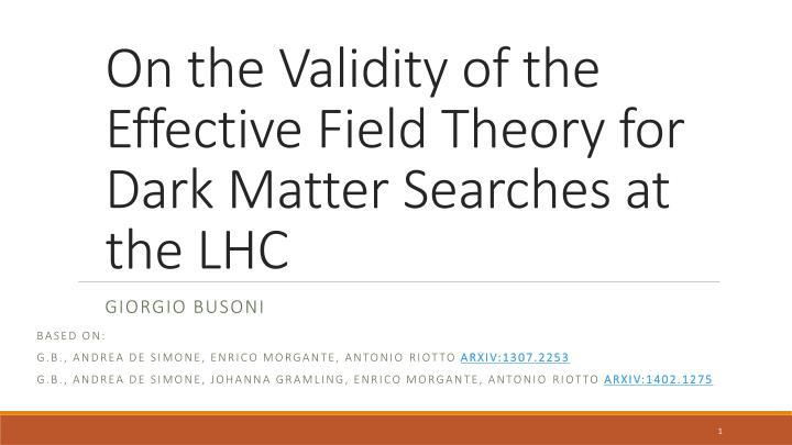 On the validity of the effective field theory for dark matter searches at the lhc