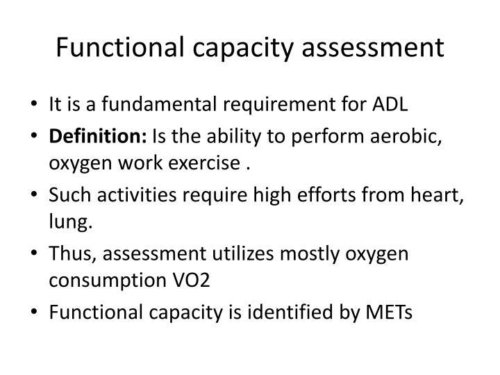 Functional capacity assessment
