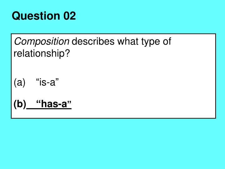 Question 02