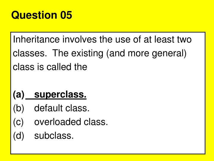 Question 05