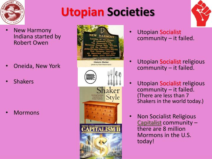 a report on three utopian societies the mormons the shakers and the oneida community The oneida community was a perfectionist religious communal society founded by john humphrey noyes oneida, from free love utopia to the well-set table by ellen.