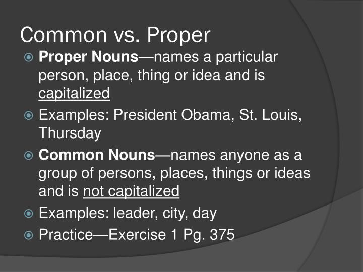 Common vs. Proper