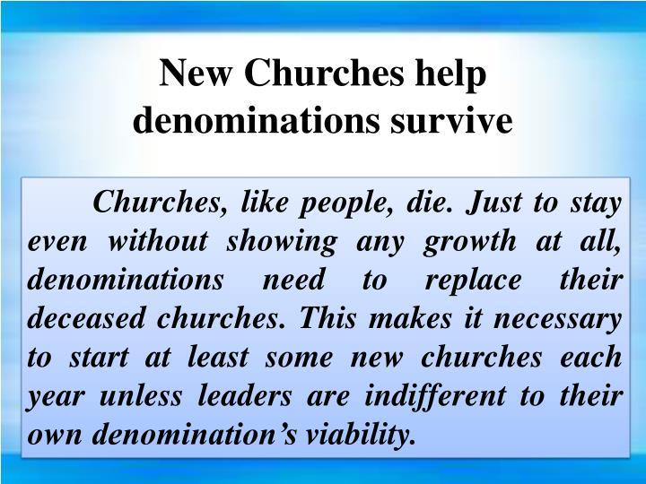 New Churches help denominations survive