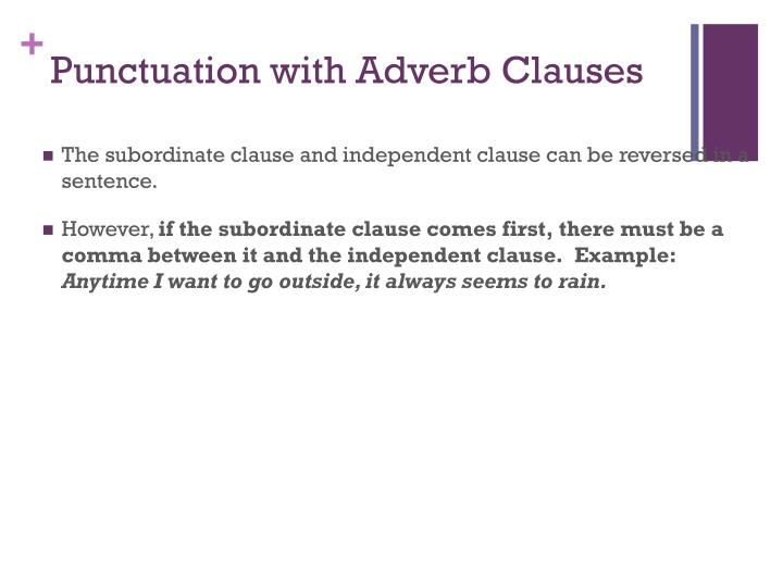 Punctuation with Adverb Clauses