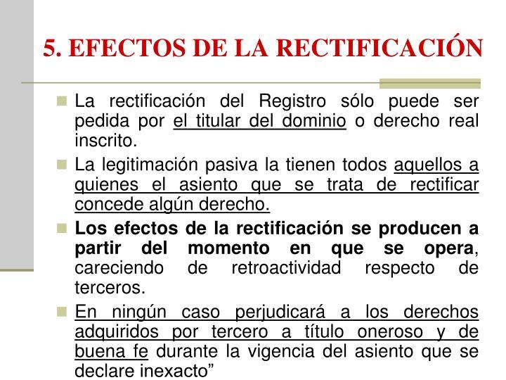 5. EFECTOS DE LA RECTIFICACIÓN