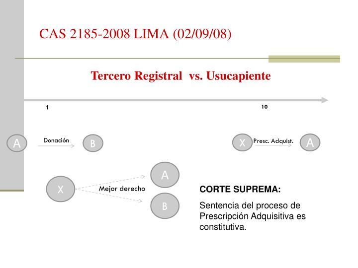 CAS 2185-2008 LIMA (02/09/08)