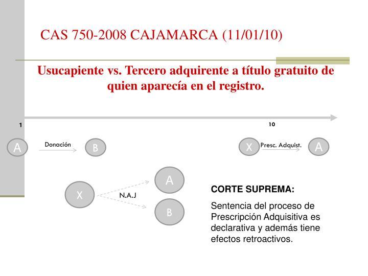CAS 750-2008 CAJAMARCA (11/01/10)