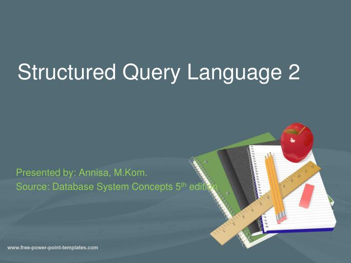 Structured query language 2