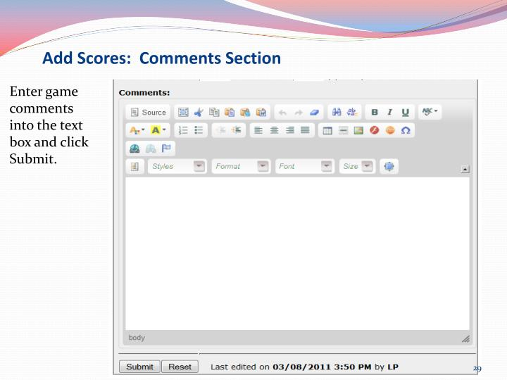 Add Scores:  Comments Section