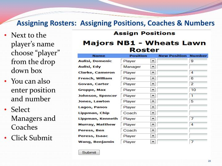 Assigning Rosters:  Assigning Positions, Coaches & Numbers