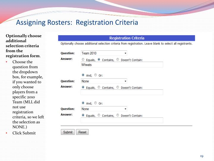 Assigning Rosters:  Registration Criteria
