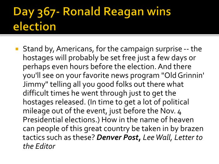 Day 367- Ronald Reagan wins election