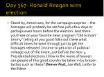 day 367 ronald reagan wins election