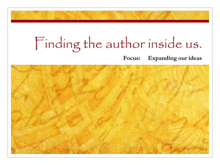 Finding the author inside us