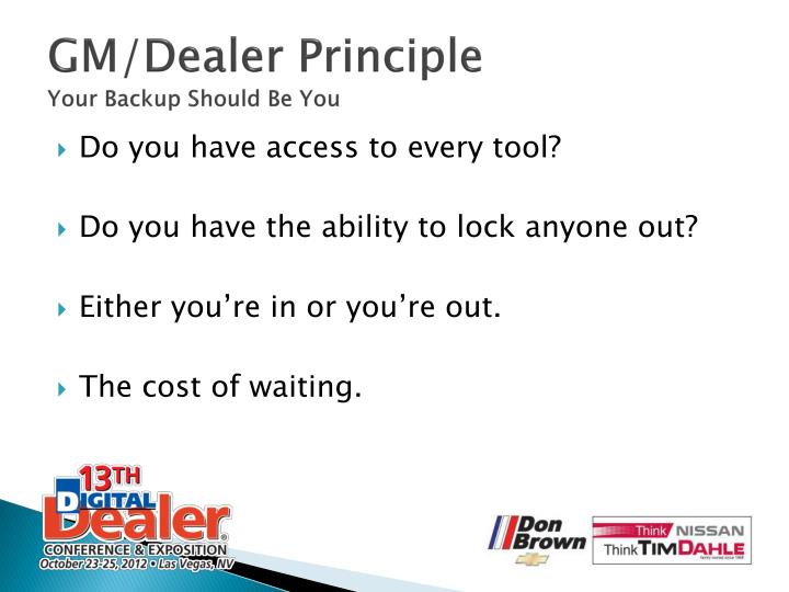 GM/Dealer Principle