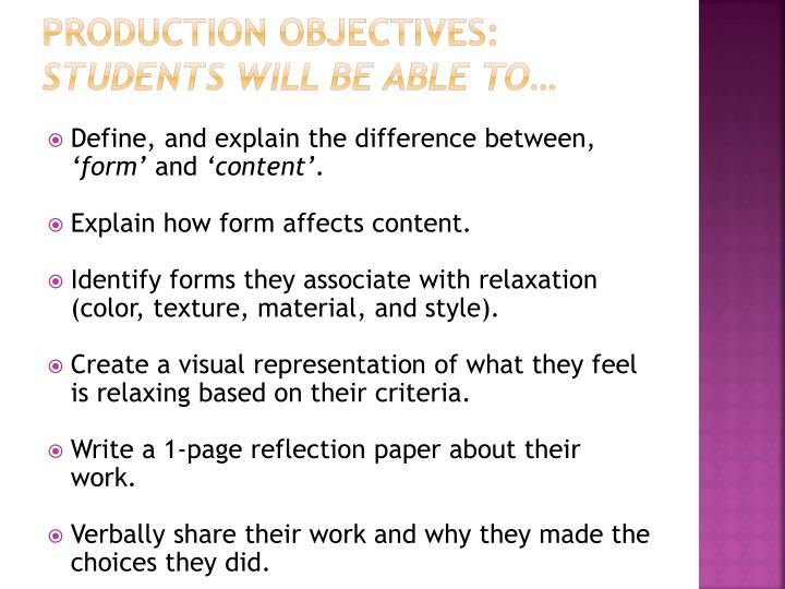 Production Objectives: