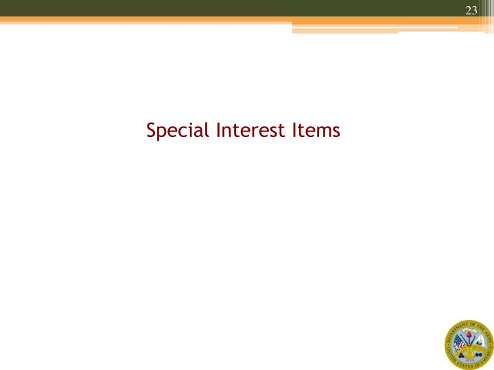 Special Interest Items