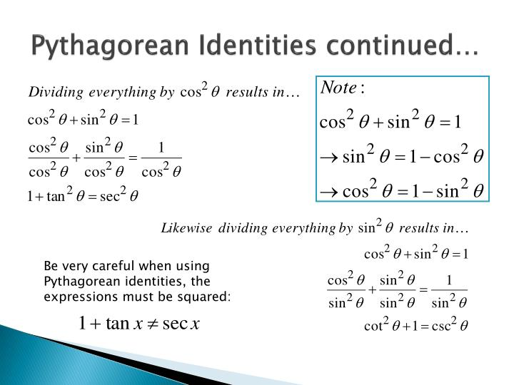Pythagorean Identities continued…