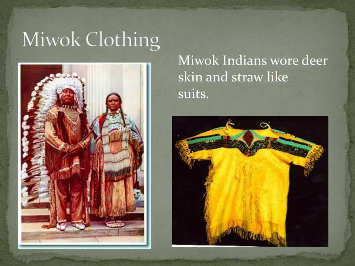 Miwok Clothing